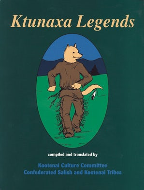 Ktunaxa Legends