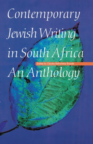 Contemporary Jewish Writing in South Africa
