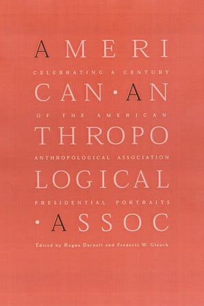 Celebrating a Century of the American Anthropological Association