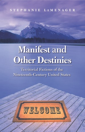 Manifest and Other Destinies