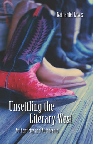 Unsettling the Literary West