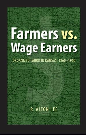Farmers vs. Wage Earners