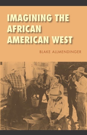 Imagining the African American West