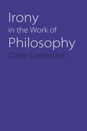 Irony in the Work of Philosophy