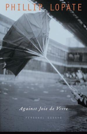 Against Joie de Vivre