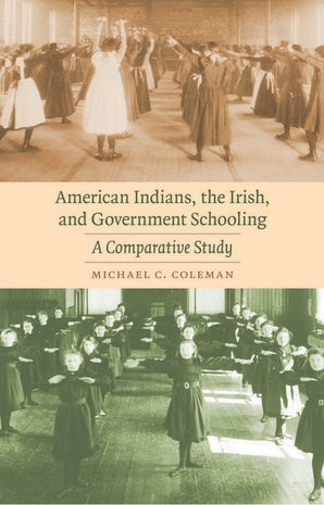 American Indians, the Irish, and Government Schooling