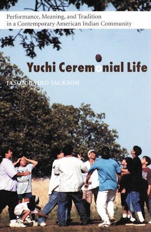 Yuchi Ceremonial Life
