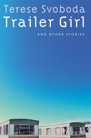 Trailer Girl and Other Stories
