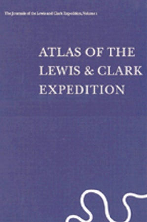 The Journals of the Lewis and Clark Expedition, Volume 1