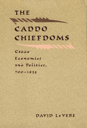 The Caddo Chiefdoms