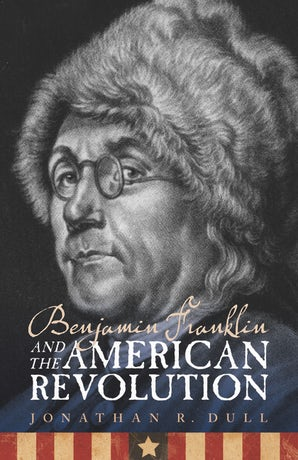 Benjamin Franklin and the American Revolution