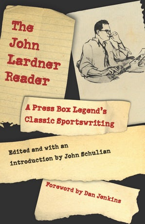 The John Lardner Reader