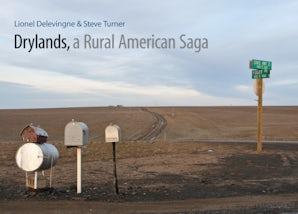 Drylands, a Rural American Saga