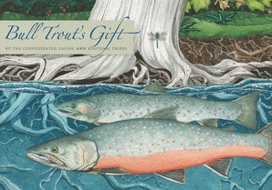 Bull Trout's Gift