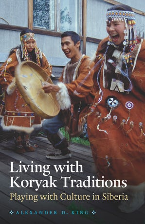 Living with Koryak Traditions