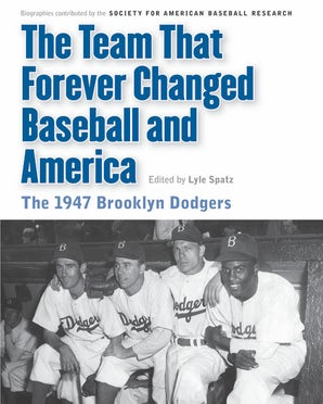 The Team That Forever Changed Baseball and America
