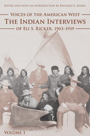 Voices of the American West, Volume 1