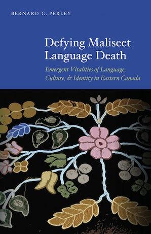 Defying Maliseet Language Death