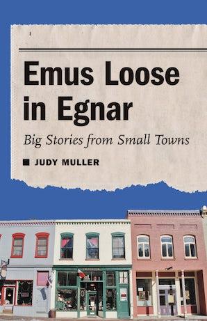 Emus Loose in Egnar