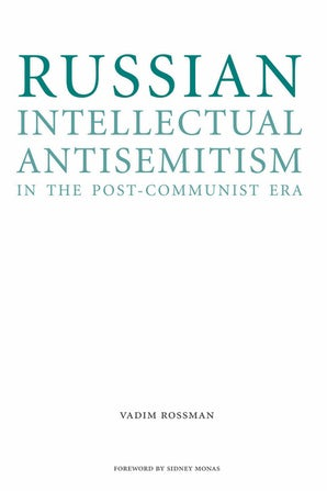 Russian Intellectual Antisemitism in the Post-Communist Era