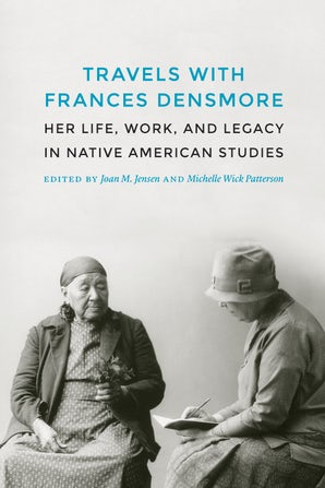 Travels with Frances Densmore