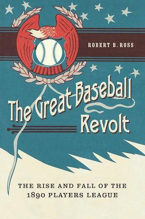 The Great Baseball Revolt