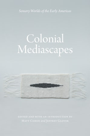 Colonial Mediascapes