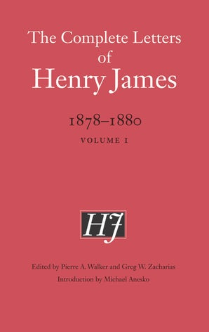 The Complete Letters of Henry James, 1878–1880