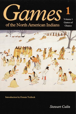 Games of the North American Indians, Volume 1