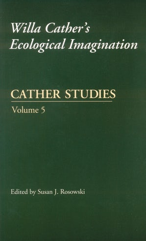 Cather Studies, Volume 5