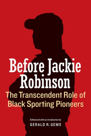 Before Jackie Robinson