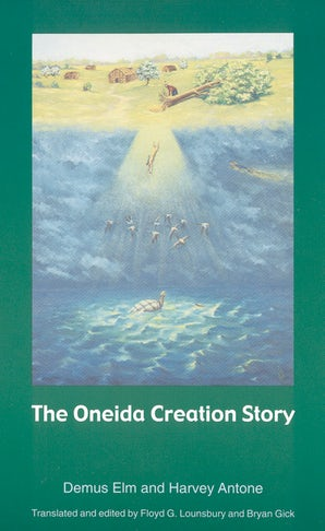 The Oneida Creation Story
