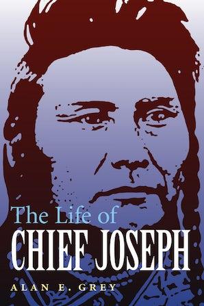 The Life of Chief Joseph