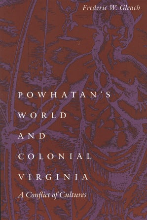 Powhatan's World and Colonial Virginia