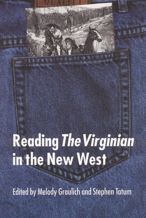 """Reading """"The Virginian"""" in the New West"""