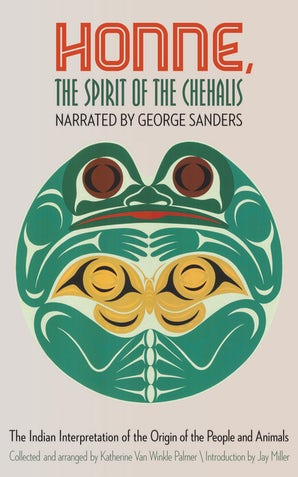 Honne, the Spirit of the Chehalis