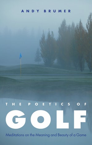 The Poetics of Golf