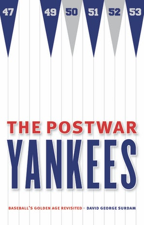 The Postwar Yankees