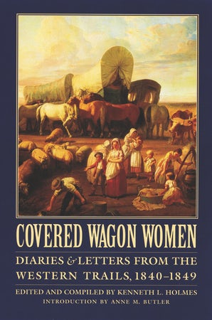 Covered Wagon Women, Volume 1