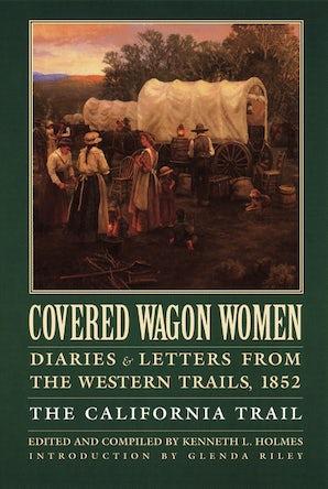 Covered Wagon Women, Volume 4