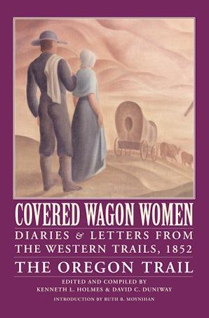 Covered Wagon Women, Volume 5