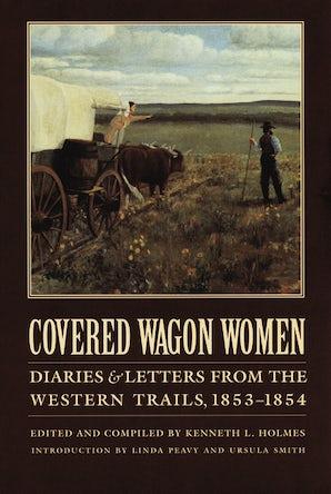 Covered Wagon Women, Volume 6