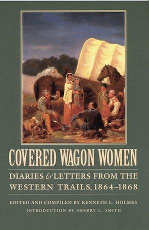 Covered Wagon Women, Volume 9