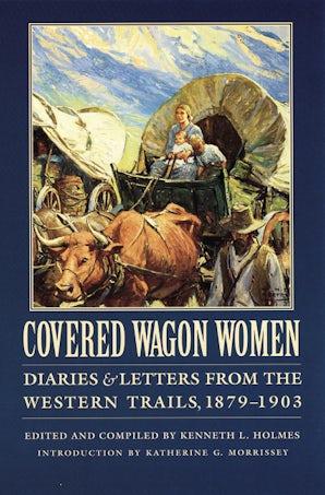 Covered Wagon Women, Volume 11