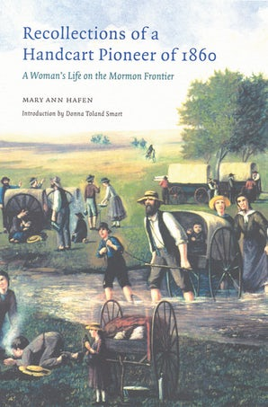 Recollections of a Handcart Pioneer of 1860