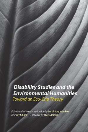 Disability Studies and the Environmental Humanities
