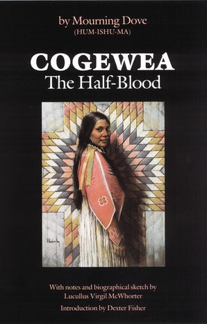 Cogewea, The Half Blood