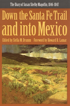 Down the Santa Fe Trail and into Mexico