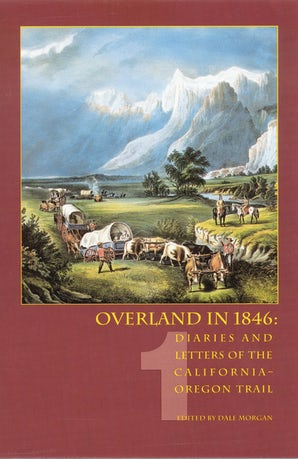 Overland in 1846, Volume 1