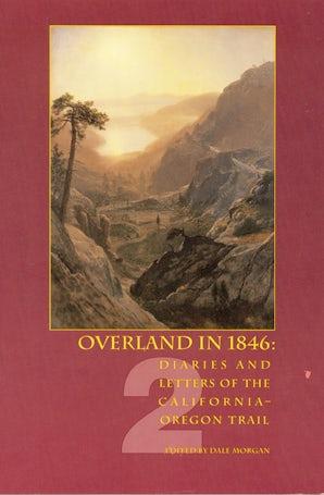 Overland in 1846, Volume 2